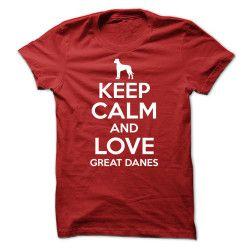 Gardez le calme et l`Amour Great Danes