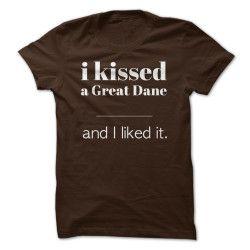 I Kissed A Great Dane